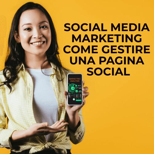 Come gestire una pagina social