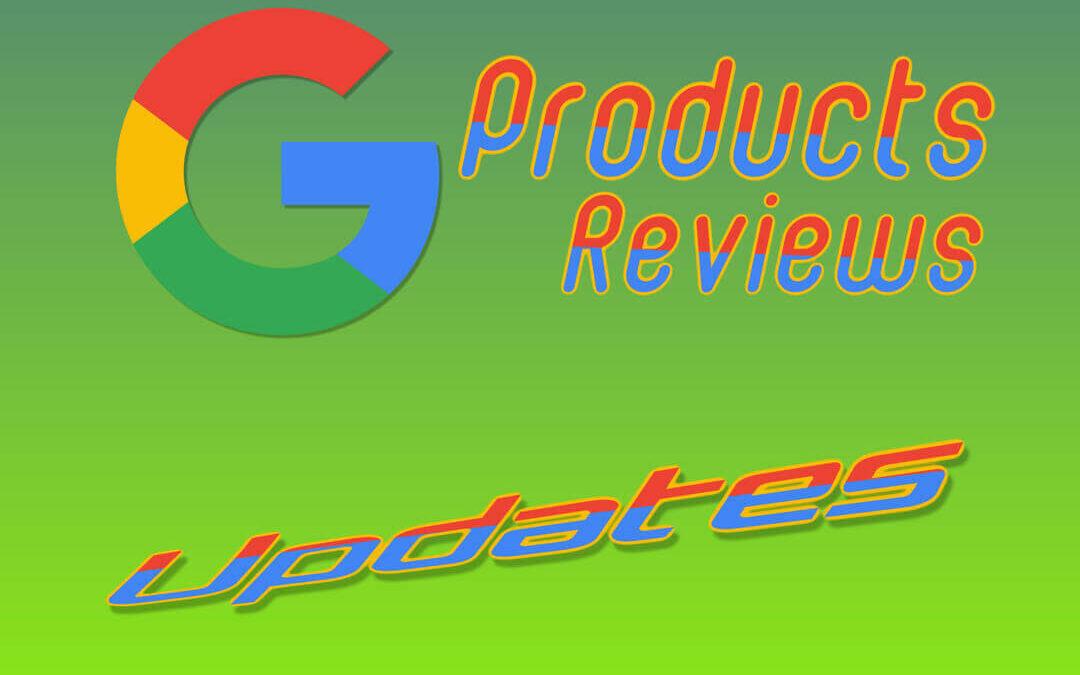 Aggiornamento algoritmo delle recensioni dei prodotti Google